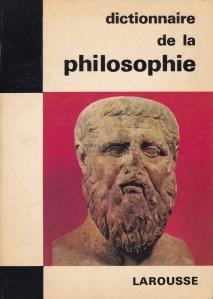 Dictionnaire de la philosophie / Dictionar de filozofie