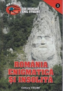 Romania enigmatica si insolita
