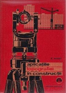 Aplicatiile topografiei in constructii