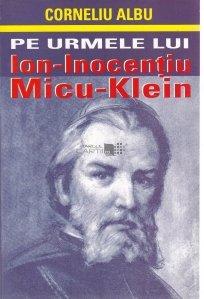Pe urmele lui Ion-Inocentiu Micu-Klein