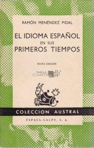 El idioma espanol en sus primeros tiempos