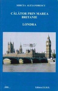 Calator prin Marea Britanie
