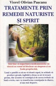 Tratamente prin remedii naturiste si spirit