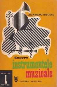 Despre instrumentele muzicale