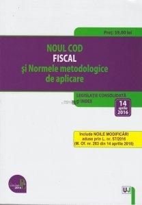 Noul Cod fiscal si Normele metodologice de aplicare