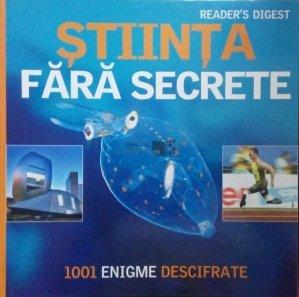 Stiinta fara secrete: 1001 enigme descifrate