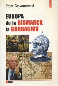 Europa de la Bismarck la Gorbaciov