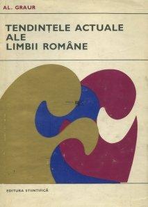 Tendintele actuale ale limbii romane