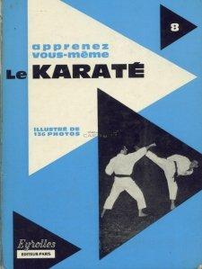 Apprenez vous-meme le Karate