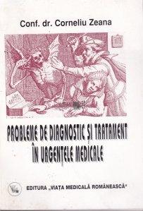 Probleme de diagnostic si tratament in urgentele medicale