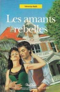 Les amants rebelles / Indragostitii rebeli