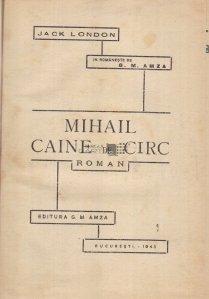 Mihail, ciine de circ