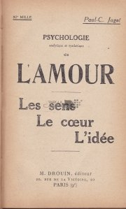 Psychologie analytique et synthetique de L'Amour / Psihologia analitica si sintetica a Iubirii