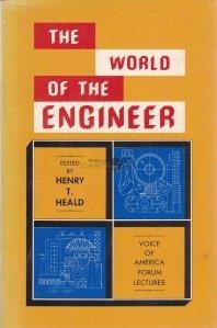 The world of the engineer / Lumea inginerilor