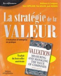 La strategie de la valeur / Strategia valorii