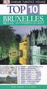 Bruxelles, Brugge, Antwerpen si Gent