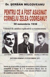 Pentru ce a fost asasinat Corneliu Zelea Codreanu?