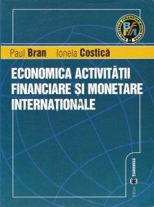 Economica activitatii financiare si monetare internationale