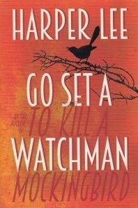 Go set a watchman / Pune un paznic