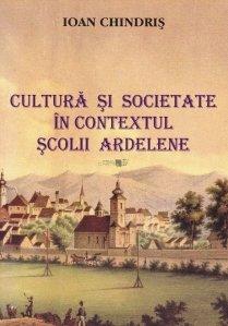 Cultura si societate in contextul Scolii Ardelene