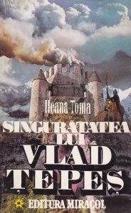 Singuratatea lui Vlad Tepes