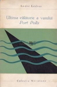 Ultima calatorie a vasului Port Polis