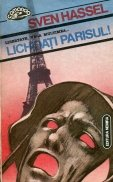 Lichidati Parisul!