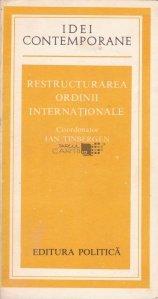 Restructurarea ordinii internationale