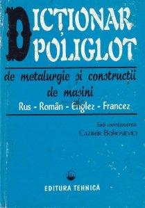 Dictionar poliglot de metalurgie si constructii de masini
