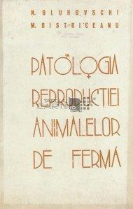Patologia reproductiei animalelor de ferma