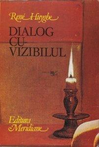 Dialog cu vizibilul