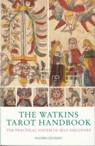 The Watkins tarot handbook