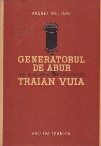 Generatorul de abur cu ardere catalitica Traian Vuia