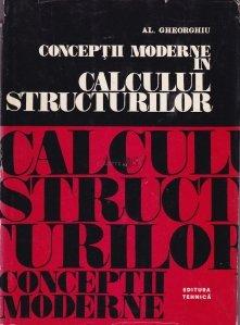 Conceptii moderne in calculul structurilor