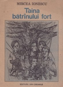 Taina batrinului fort