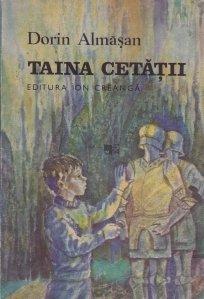 Taina cetatii