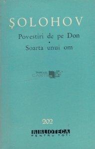 Povestiri de pe Don; Soarta unui om