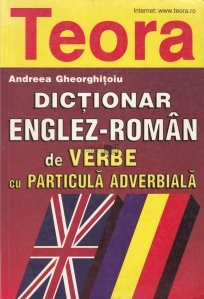 Dictionar englez-roman de verbe cu particula adverbiala