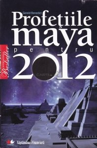 Profetiile Maya pentru 2012