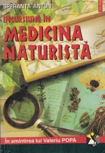 Incursiune in medicina naturista