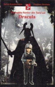 Povestile florilor din Tara lui Dracula; Tales from Dracula`s Land