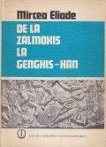 De la Zalmoxis la Genghis-Han