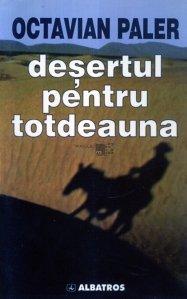 Desertul pentru totdeauna