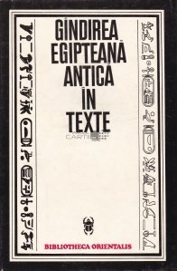 Gindirea egipteana antica in texte