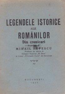 Legendele istorice ale romanilor. Din cronicari