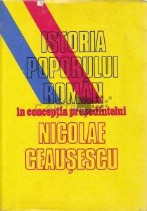 Istoria poporului roman in conceptia presedintelui Nicolae Ceausescu