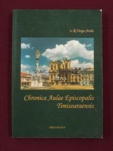 Chronica Aulae Episcopalis Timisoaraensis
