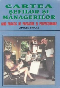 Cartea sefilor si managerilor