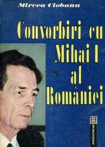 Convorbiri cu Mihai I al Romaniei