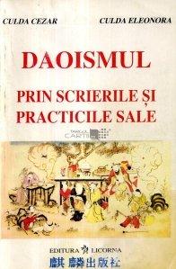 Daoismul prin scrierile si practicile sale